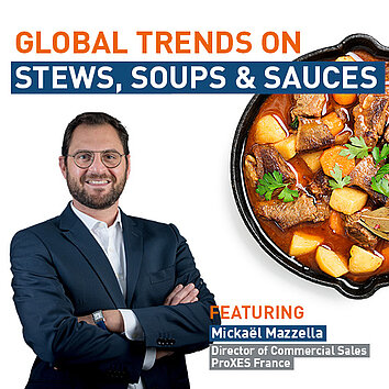 INTERVIEW: GLOBAL TRENDS ON STEWS, SOUPS & SAUCES