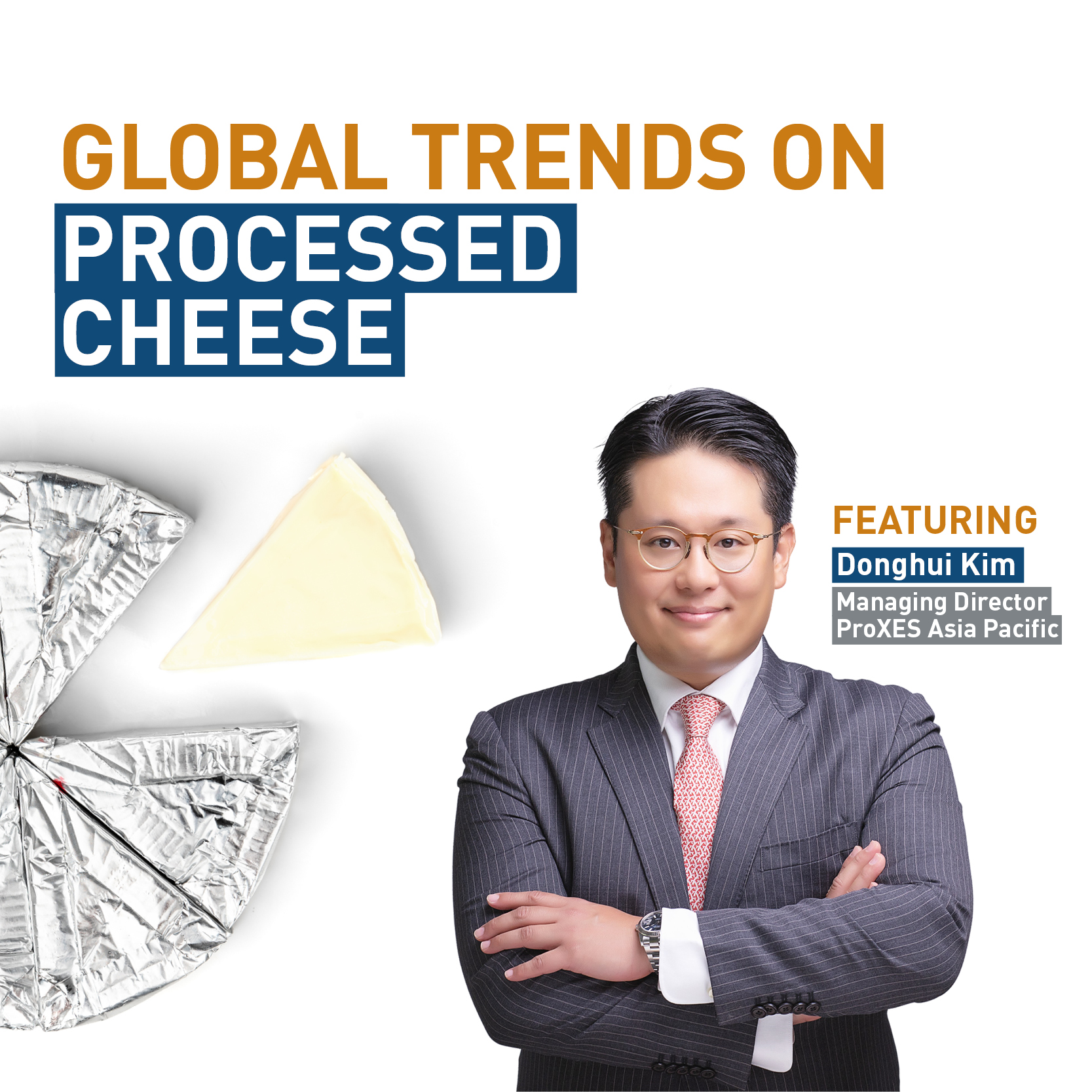 Interview on global trends on processed cheese
